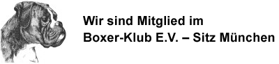Wir sind Mitglied im Boxer-Klub E.V. – Sitz München